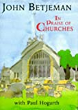 In Praise of Churches (071955554X) by Betjeman, John, Sir