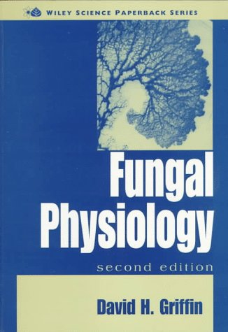 Fungal Physiology (Wiley Science Paperback)
