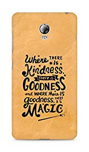 AMEZ where there is kindness there is goodness Back Cover For Lenovo Vibe P1