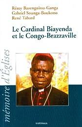 Le  cardinal Biayenda et le Congo-Brazzaville