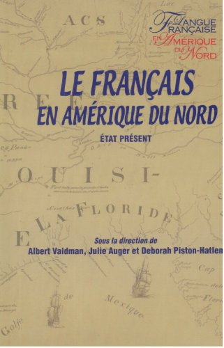 LE FRANCAIS EN AMERIQUE DU NORD