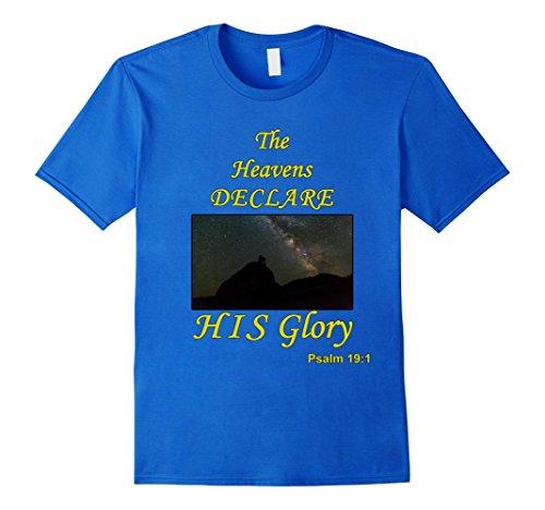 Men's The heavens declare the glory of God Psalm 19:1 t shirt Medium Royal Blue