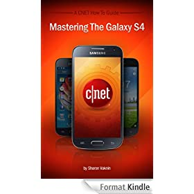 Mastering the Galaxy S4 (English Edition)