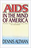 img - for AIDS in the Mind of America book / textbook / text book