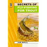 Secrets of Fly-fishing for Trout (Right Way S.)by Ian Ball