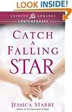 Catch a Falling Star (Crimson Romance)