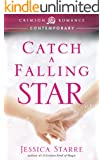 Catch a Falling Star (Crimson Romance)