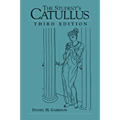 The Student's Catullus (Oklahoma Series in Classical Culture) by Daniel H. Garrison