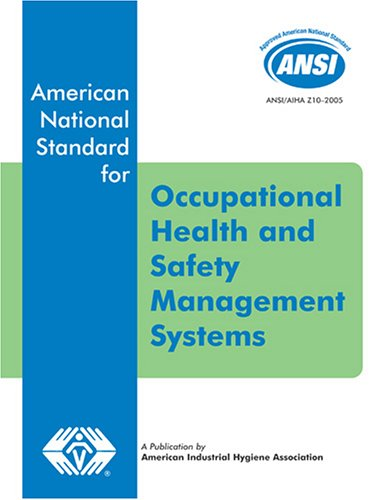 ANSI/AIHA Z10-2005 Occupational Health and Safety...