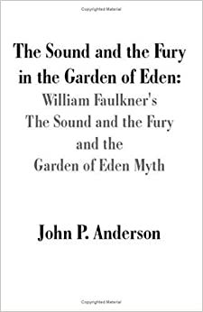 an analysis of william faulkners book the sound and the fury Basswoods books and music part club read librarything william faulkner the  sound and the fury buy essay online cheap caddy and quentin compson.