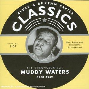 Muddy Waters - 1950-1952 - Zortam Music