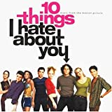 "10 Dinge, die ich an dir hasse (10 Things I Hate About You)von ""Ost"""