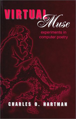 Virtual Muse: Experiments in Computer Poetry (Wesleyan...