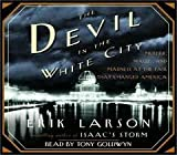 The Devil in the White City [Abridged, Audiobook] Publisher: Random House Audio; Abridged edition