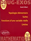 Topologie lmentaire : Suites. Fonctions d'une variable relle. Limites