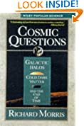 Cosmic Questions: Galactic Halos, Cold Dark Matter and the End of Time