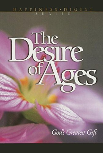 The Desire of Ages: God's Greatest Gift