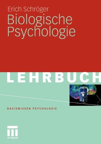 Biologische Psychologie (Basiswissen Psychologie) (German Edition)