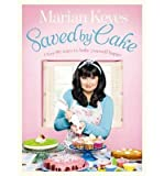Marian Keyes Saved by Cake by Keyes, Marian ( Author ) ON Feb-16-2012, Hardback