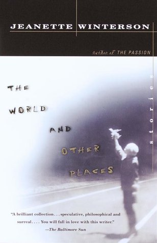 The World and Other Places: Stories