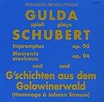 シューベルト:即興曲集D899、楽興の時D780、ゴロヴィンの森の物語