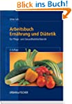 Arbeitsbuch Ernhrung und Ditetik: F...
