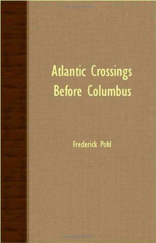 Atlantic Crossings Before Columbus