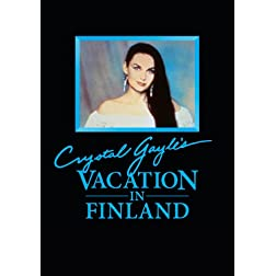 Gayle, Crystal - Vacation In Finland
