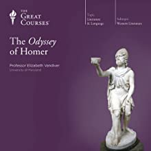 The Odyssey of Homer  by The Great Courses Narrated by Professor Elizabeth Vandiver