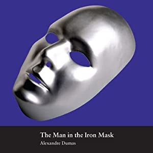 The Man in the Iron Mask | [Alexandre Dumas]