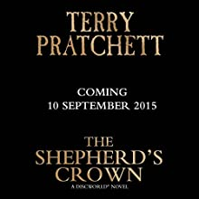 The Shepherd's Crown (       UNABRIDGED) by Terry Pratchett Narrated by To Be Announced