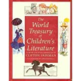 The World Treasury of Children's Literature: Book 3 (0316273031) by Clifton Fadiman