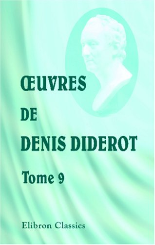 OEuvres de Denis Diderot: Tome 9. Salons. II