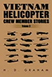 Vietnam Helicopter Crew Member Stories: Volume III (Volume 3)