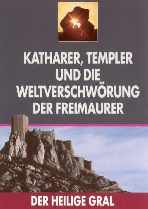 Der Heilige Gral - Das geheime Wissen der Ketzer [Edizione: Germania]