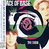 Sign (Jpn) (24bt)by Ace Of Base