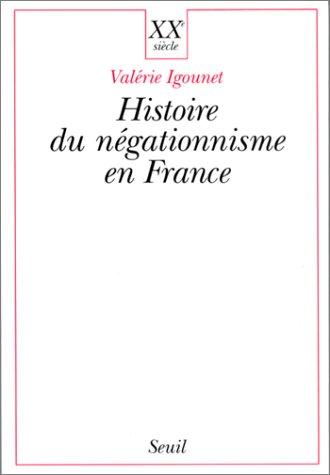 Histoire du négationnisme en France
