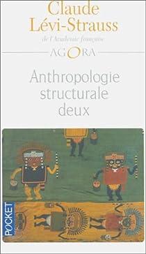 Anthropologie structurale deux par Lévi-Strauss