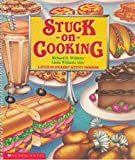 img - for Stuck on Cooking: A Stuck on Stickers Activity Cookbook book / textbook / text book
