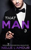THAT MAN 3: (That Man Series) (English Edition)
