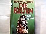 Die Kelten: Das Volk, das aus d. Dunkel kam (German Edition) (3430144531) by Herm, Gerhard