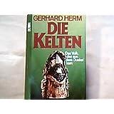 """Die Kelten. Das Volk, das aus dem Dunkel kamvon """"Gerhard Herm"""""""