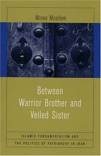 Between Warrior Brother and Veiled Sister: Islamic...
