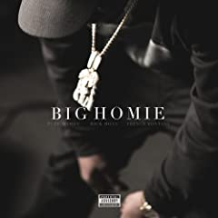 Big Homie (feat. Rick Ross & French Montana) [Explicit]