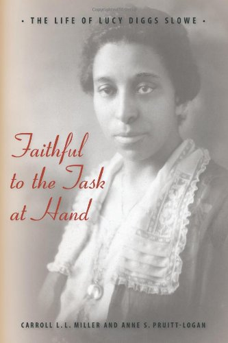 Faithful To The Task At Hand: The Life Of Lucy Diggs Slowe front-493780