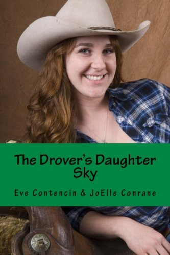 The Drover's Daughter: The Drover' Daughter Series (The Drover's Daughter Series) (Volume 1) PDF