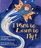 img - for I Want to Learn to Fly book / textbook / text book