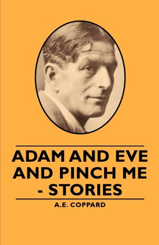 Adam and Eve and Pinch Me - Stories