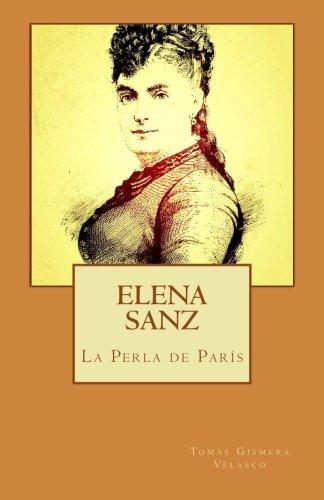 Elena Sanz. La Perla de París
