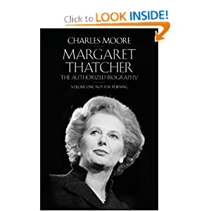 The Margaret Thatcher: Not For Turning Volume One